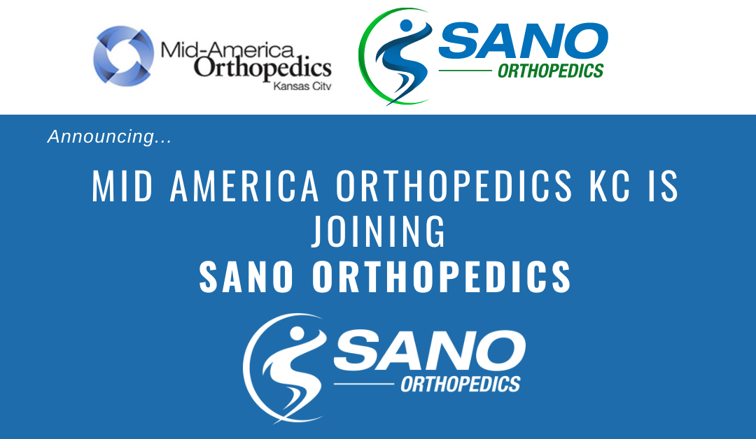Sano Orthopedics Grows as MidAmerica Orthopedics KC Join Forces to Improve Musculoskeletal Health in the Kansas City Area